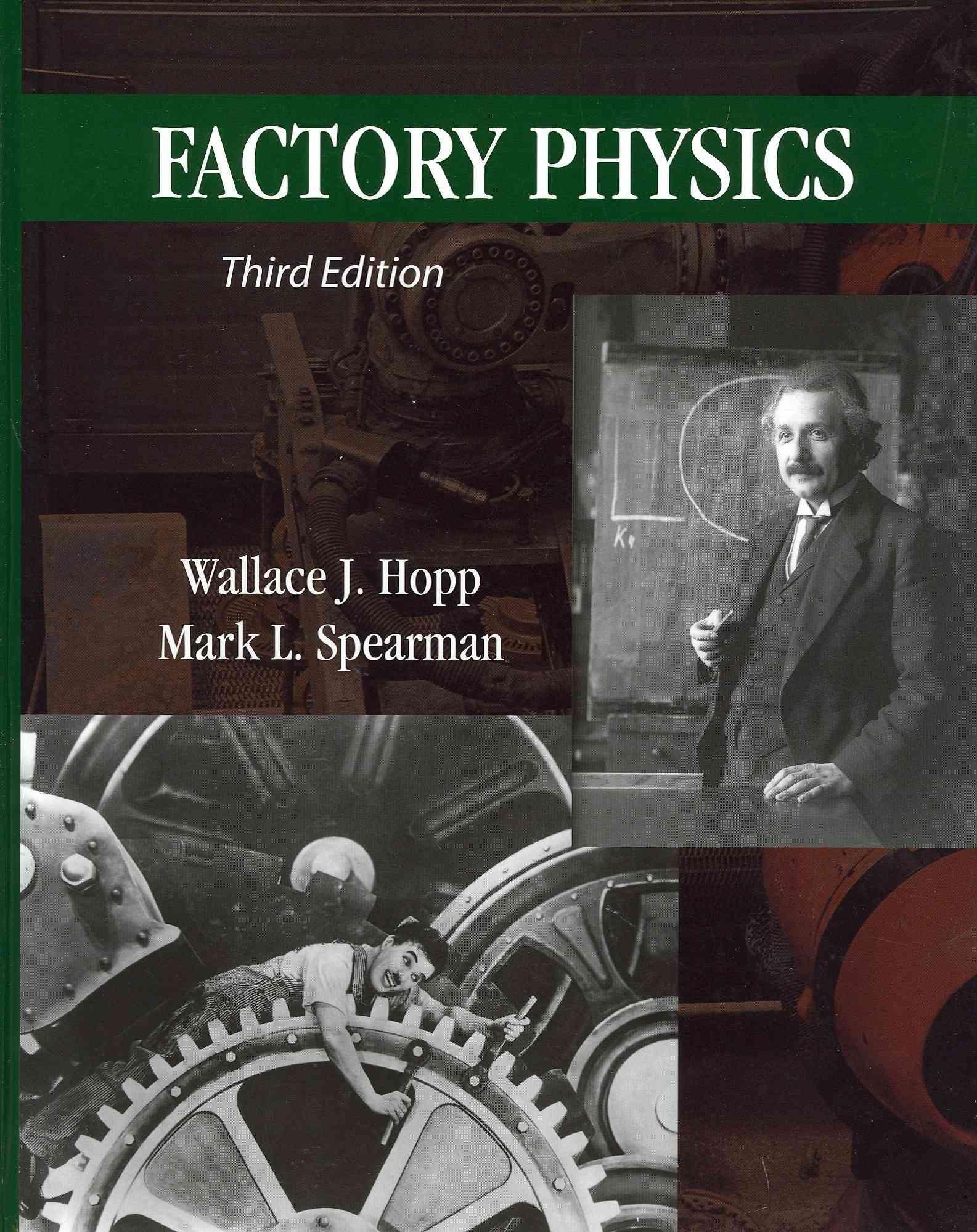 Factory Physics By Hopp, Wallace J./ Spearman, Mark L.